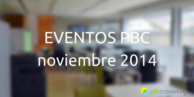 Pinterest , usabilidad web y mucho más en noviembre en PBC Coworking